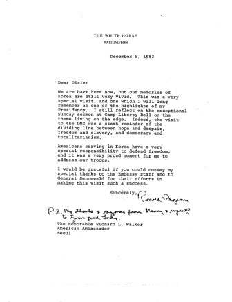 Letter dated December 5, 1983 from President of the United States Ronald W. Reagan to Ambassador Richard L. Walker reflecting on the president's trip to the Republic of Korea.
