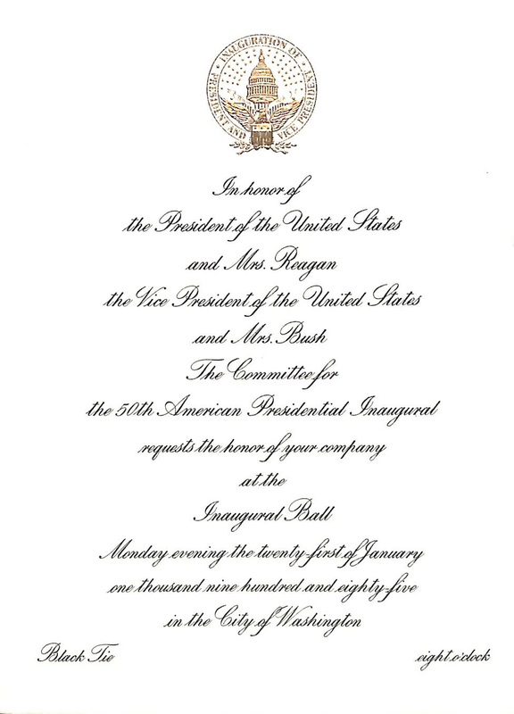 Invitation to the second inauguration of President Ronald Wilson Reagan and Vice President George Herbert Walker Bush, January 20, 1985 and invitation to the Inaugural Ball for the second inauguration of President Ronald Wilson Reagan and Vice President George Herbert Walker Bush, January 21, 1985.