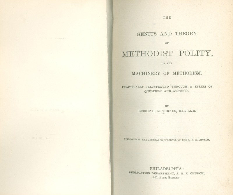 The Genius and Theory of Methodist Polity, or the Machinery of Methodism.  Practically illustrated through a series of questions and answers