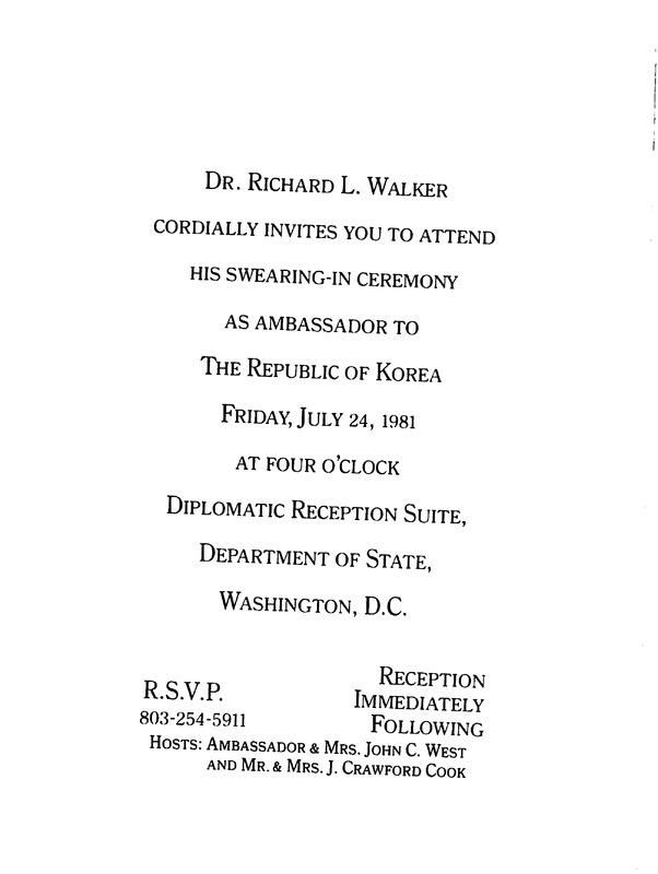 Invitation to swearing-in ceremony for Richard L. Walker as ambassador to the Republic of Korea, July 24, 1981.