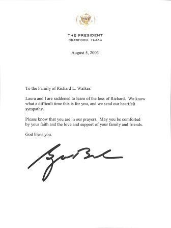 Condolence letter dated July 24, 2003, from President of the United States George W. Bush on the occasion of Ambassador Richard L. Walker's death.