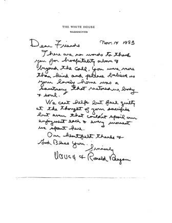 "Facsimile of handwritten note from President of the United States Ronald W. and Nancy Reagan to Ambassador and Mrs. Walker, dated November 14, 1983. The first line reads, ""There are no words to thank you for hospitality above and beyond the call."""