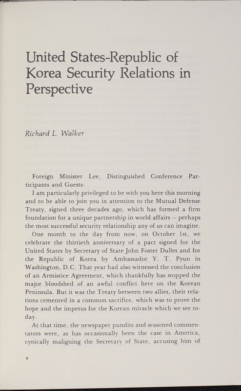 "Chapter authored by Richard L. Walker titled, ""United States-Republic of Korea Security Relations in Perspective"""