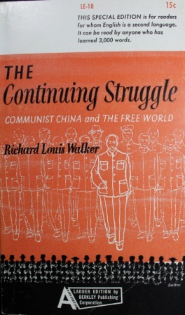 The Continuing Struggle: Communist China and The Free World