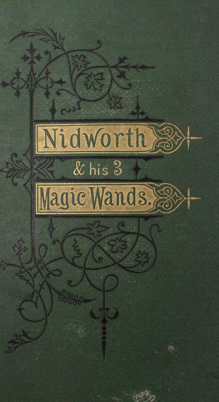 Nidworth and His Three Magic Wands