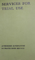 Services for Trial Use: Authorized Alternatives to Prayer Book Services (1971)