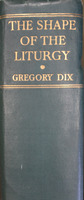 The Shape of the Liturgy (1954)