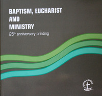 Baptism, Eucharist, and Ministry